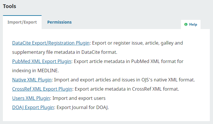 OJS offers a variety of Import / Export tools and plugins