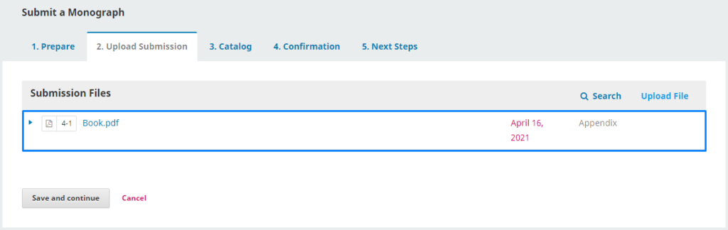 """In the """"Upload Submission"""" step, upload files according to the previously selected submission type."""